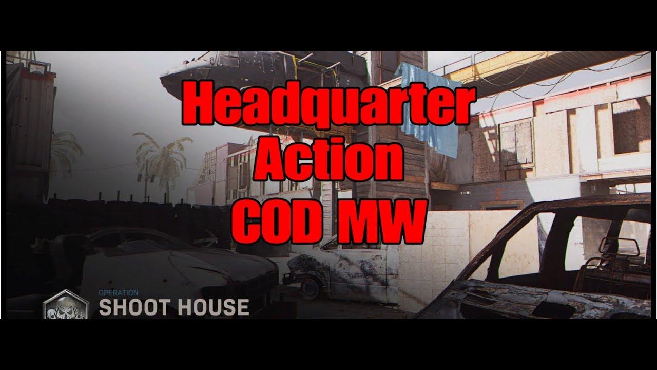 COD MW Gameplay - Headquarter Action #285