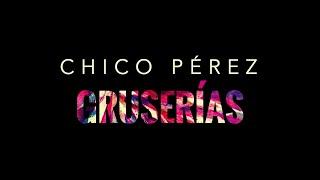 VIDEO PROMOCIONAL CHICO PÉREZ - GRUSERÍAS