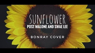 Post Malone Swae Lee Sunflower BONRAY Cover.mp3