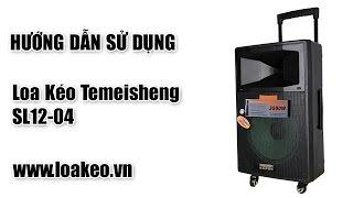 Hướng Dẫn Sử Dụng - Loa Kéo Di Động Temeisheng SL12-04