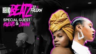 "BEHIND THE BEATZ | Episode 4 ""FREEDOM"""