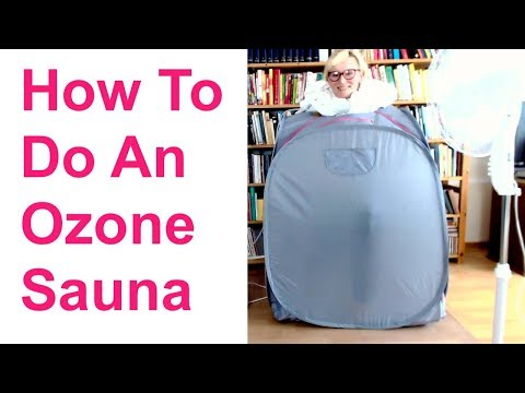 How to do an ozone sauna