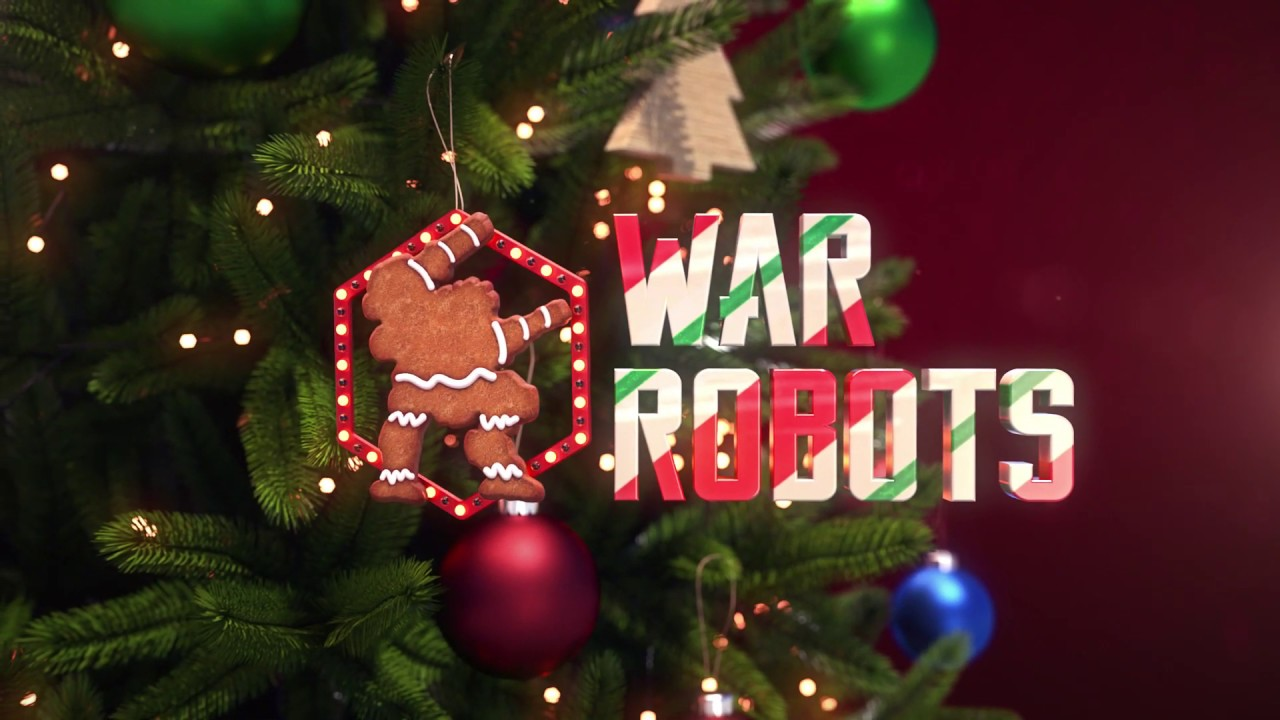 Christmas Event.War Robots Christmas Event Trailer 2018 New Event In Wr