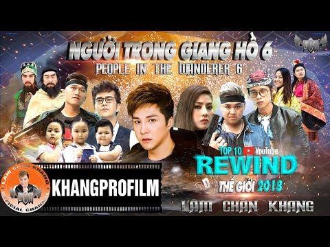 NGƯỜI TRONG GIANG HỒ PHẦN 6   LÂM CHẤN KHANG   TOP 10 VIDEO TRENDING TOÀN CẦU 2018