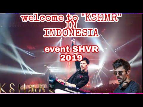 """KSHMR - performed in Indonesia at its best """"2019 SHVR event"""""""