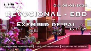 Jó 1.1-5 - Exemplo de pai   Dia 09-08-2020
