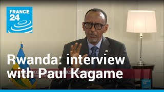 Full interview: Rwanda's Paul Kagame speaks exclusively to FRANCE 24 and RFI
