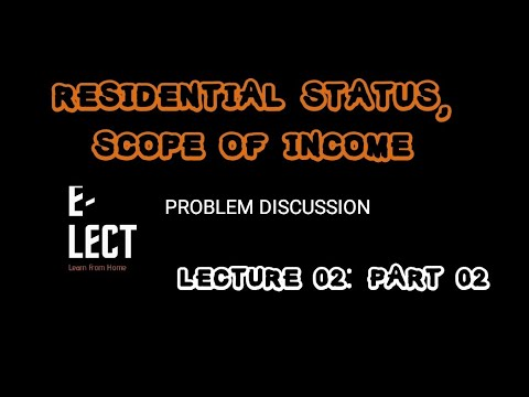 RESIDENTIAL STATUS PART 2 (PROBLEMS DISCUSSION)