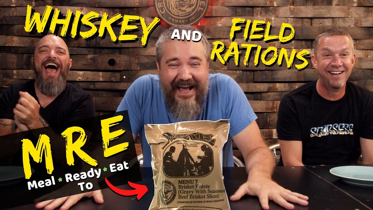 Whiskey and MRE Pairing (military field rations)