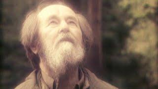 «Молния бьет по высокому дереву». Документальный фильм к 100-летию Александра Солженицына