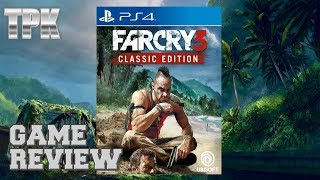 Does Far Cry 3 Still Hold Up? (Classic Edition Review)