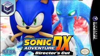 Longplay of Sonic Adventure DX: Director's Cut/Sonic Adventure