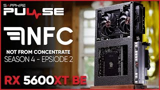 """Not From Concentrate Season 4 - """"EX ARCA"""" Custom Build Video with SAPPHIRE PULSE RX 5600 XT BE"""