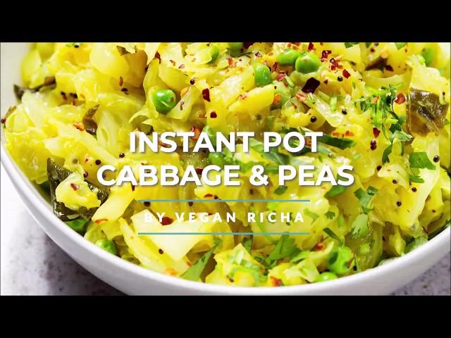 INSTANT POT INDIAN CABBAGE AND PEAS (PATTA GOBI SUBZI)- GF | Vegan Richa Recipes