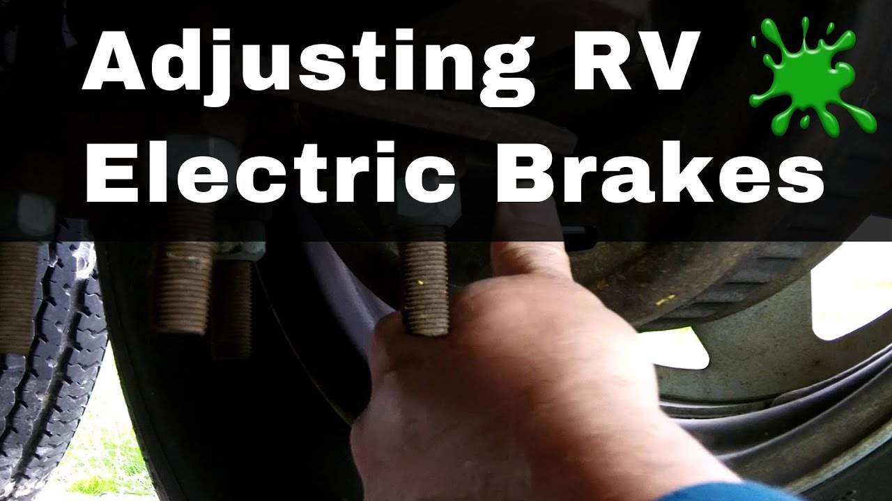 RV Trailer Electric Brake Adjustment by Bug Smacker  YouTube