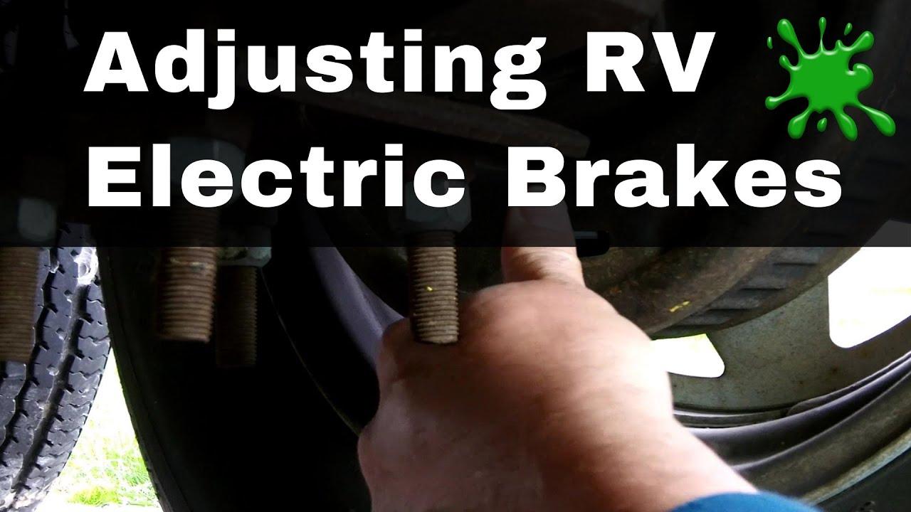 rv trailer electric brake adjustment by bug smacker [ 1920 x 1080 Pixel ]
