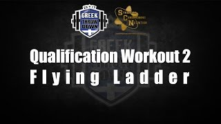 """The Greek Throwdown 2017 - Workout 2 """"Flying Ladder"""" - Presented by SCN"""