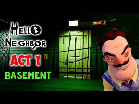 Hello Neighbor Act 1 Walkthrough Part 2 - How to Unlock Exit Door in Basement ??