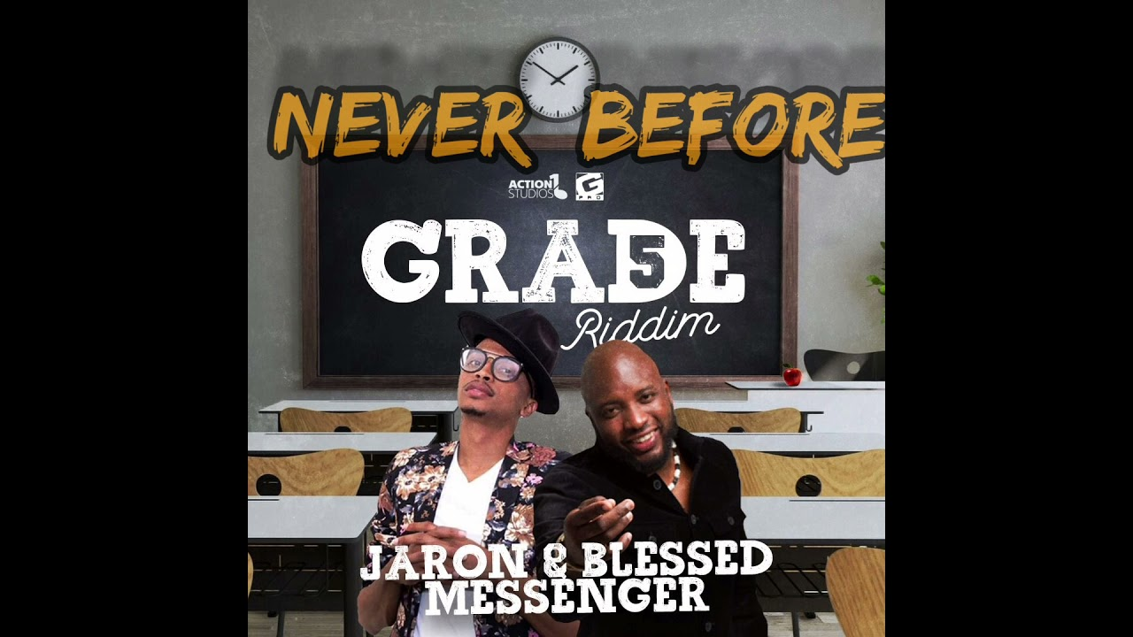 Jaron Nurse × Blessed Messenger - Never Before (Grade 5 riddim) Afro/soca 2021