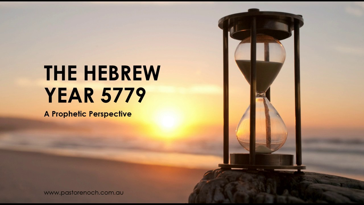5779 - A Prophetic Perspective