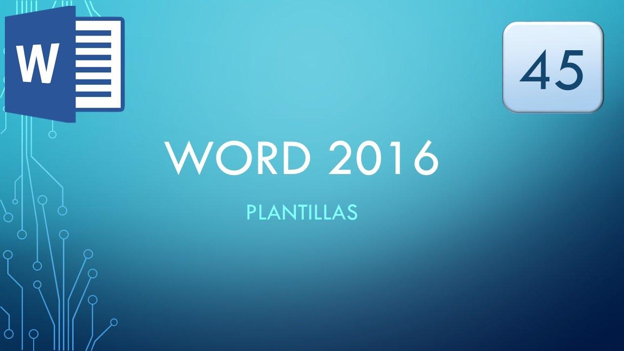 word 2016 45 plantillas youtube