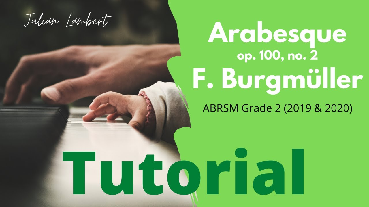 Download 🎹 TUTORIAL: Arabesque, op.100, no. 2 by F. Burgmüller