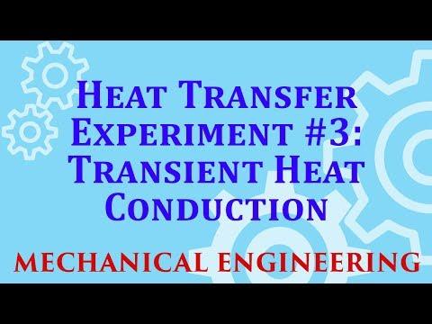 Heat Transfer Experiment #3-Transient Heat Conduction