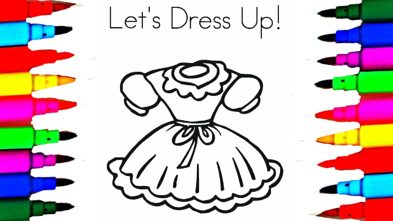 Learn Art L How To Draw Pretty Dress Up Clothes For Girls L Kids