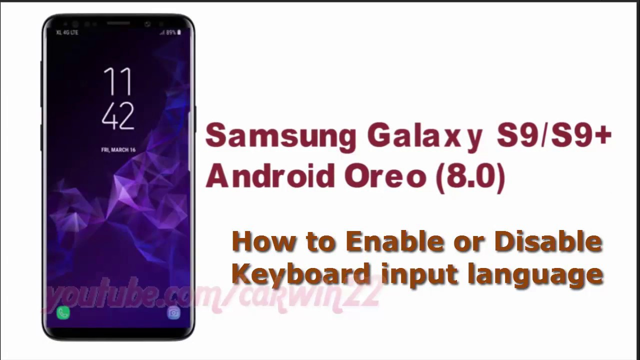 Samsung Galaxy S9 : How to Enable or Disable Keyboard input language