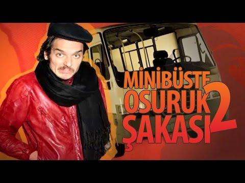 Minibüste Osuruk Şakası 2! - Hayrettin