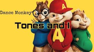 Tones and I - Dance Monkey Lyrics (Chipmunks)