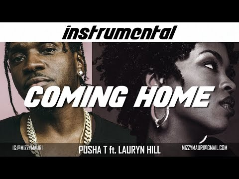Pusha T - Coming Home Ft. Ms. Lauryn Hill (INSTRUMENTAL) *reprod*