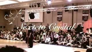 SEXTETO CRISTAL and Sol Cerquides & Fernando Gracia (El Adios) Ankara 2012