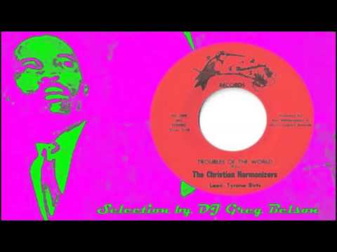 Gospel Funk 45 - The Christian Harmonizers - Troubles of the world