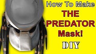 HOW TO MAKE: The Predator Mask (DIY)