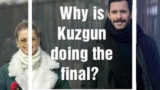 Kuzgun Series Decided the Final / WHY ? / English Subtitles
