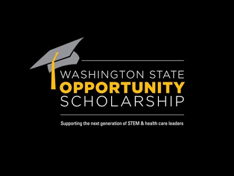 Washington State Opportunity Scholarship 2016-17 Application Open