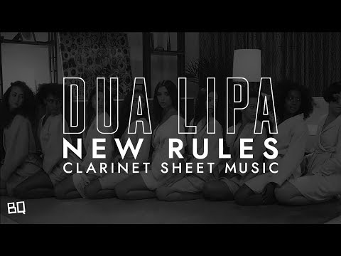 New Rules - Dua Lipa (Clarinet Sheet Music)
