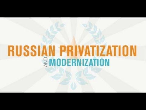 Dispatch: Russian Privatization and Modernization