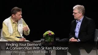 Finding Your Element: A Conversation With Sir Ken Robinson