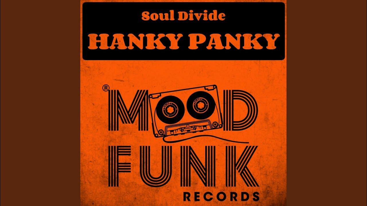 Soul Divide - Hanky Panky [MOOD FUNK]