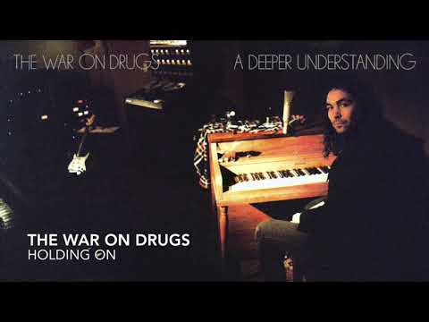 The War on Drugs - A Deeper Understanding (Full Album)