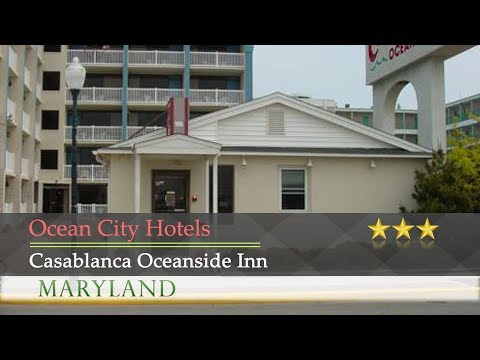 Casablanca Oceanside Inn - Ocean City Hotels, Maryland