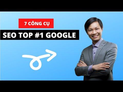 7 công cụ SEO hữu ích giúp bạn SEO TOP #1 Google