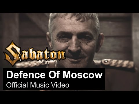 SABATON - Defence Of Moscow (Official Music Video)