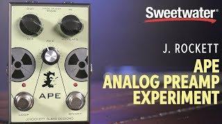 J. Rockett APE Analog Preamp Experiment Pedal Demo
