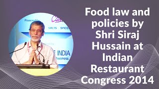 Food law and policies by Shri Siraj