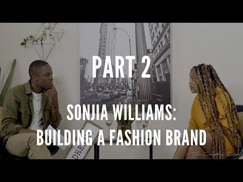 Sonjia Williams: Life After Project Runway & Building A Fashion Brand (Part 2) #TheCreatorsClub