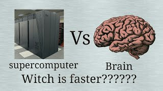 Supercomputer Vs Human brain | Hindi | by | Curiosity RDB | SciShow