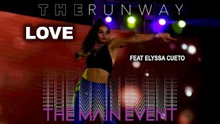 Love At The Runway Feat Elyssa Cueto   Hosted By Carmit & Laganja   The Main Event La